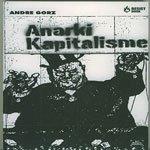 Fragment d'André Gorz : la personne devient une entreprise  dans -> ACTUS kapnasjktanarkikapitalisme2005dodo150sjpg